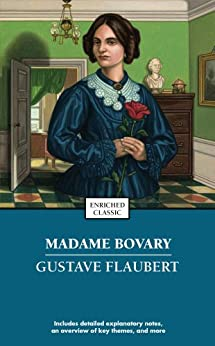 Madame Bovary (Enriched Classics) by [Gustave Flaubert]