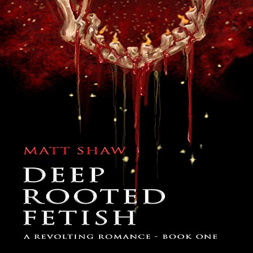 Deep Rooted Fetish cover art