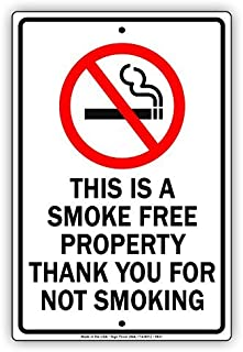 This is A Smoke Free Property Thank You for Not Smoking Metal Sign Display Primium Quality Advertisement Sign Board Home Decor 8x12 inch