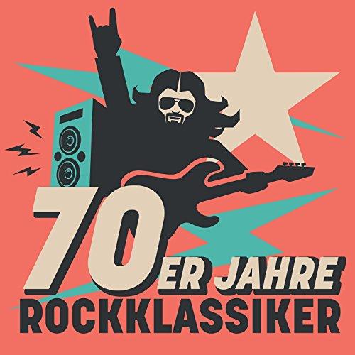 70er jahre rockklassiker [Explicit]