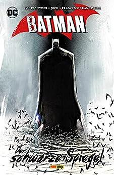 [Snyder Scott, Jock, Steve Kups, Jürgen Zahn]のBatman - Der schwarze Spiegel (German Edition)