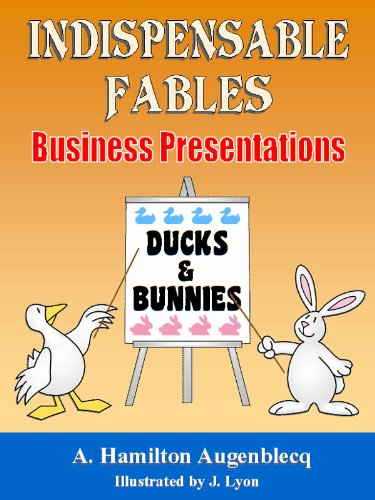 Ducks and Bunnies (Indispensable Fables)