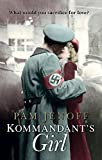 The Kommandant's Girl- Pam Jenoff