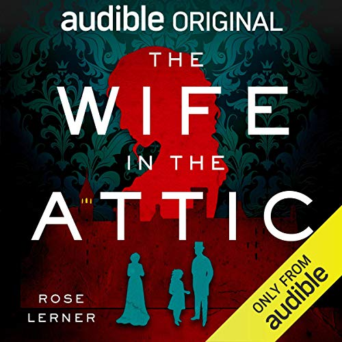 The Wife in the Attic Audiobook By Rose Lerner cover art