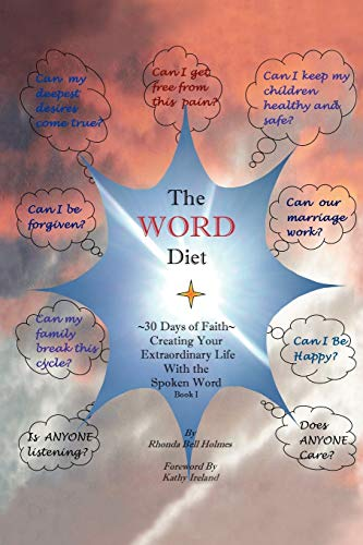 Book: The WORD Diet - 30 Days of Faith - Creating Your Extraordinary Life with the Spoken Word Book I by Rhonda Bell Holmes