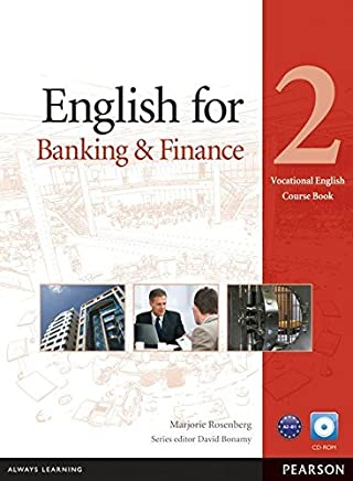 English for Banking & Finance 2 Course Book with CD-ROM (Vocational English Series) by Marjorie Rosenberg(2013-03-04)