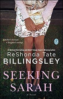 Seeking Sarah: A Novel by [ReShonda Tate Billingsley]