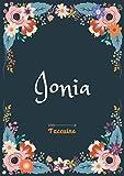 Ionia - Taccuino: Taccuino A5 | Nome personalizzato Ionia | Regalo di compleanno per moglie, mamma, sorella, figlia | Design: floreale | 120 pagine a ... formato A5 (14.8 x 21 cm) (Italian Edition)