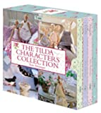 The Tilda Characters Collection - Birds, Bunnies, Angels & Dolls