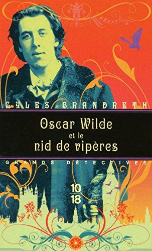 Oscar Wilde et le nid de vipères (GRANDS DETECTIV t. 4) (French Edition)