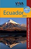 Viva Travel Guides Ecuador and Galapagos 2014