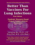 Better Than Vaccines For Lung Infections: Pandemic Measures Found From A Century of Great Discoveries (English Edition)