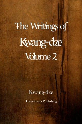 The Writings of Kwang-dze Volume 2