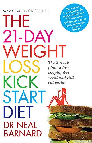 The 21-Day Weight Loss Kickstart by Neal Barnard, Dr (2012) Paperback