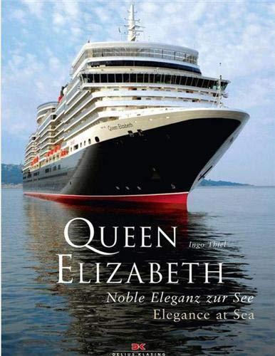 Queen Elizabeth: Noble Eleganz zur See - Elegance at sea