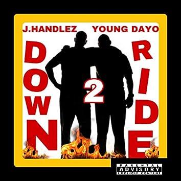 Down 2 Ride