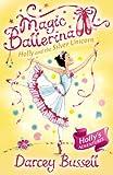 Holly and the Silver Unicorn (Magic Ballerina, Book 14) (English Edition)