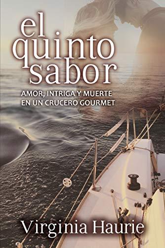 El quinto sabor: Amor  intriga y muerte en un crucero gourmet PDF EPUB Gratis descargar completo