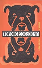 Topdog Underdog by Parks, Suzan-Lori [Theatre Comm Grp,2001] (Paperback)