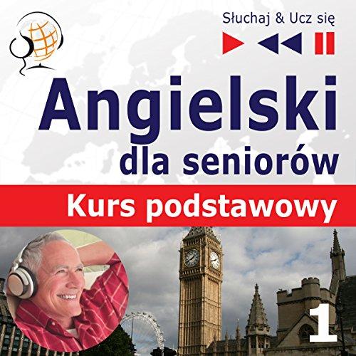 Angielski dla seniorów - Kurs podstawowy 1: Czlowiek i rodzina (Sluchaj & Ucz sie) Titelbild