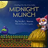 Midnight Munch: A Retelling of The Tale of Peter Rabbit (Classic Retellings)