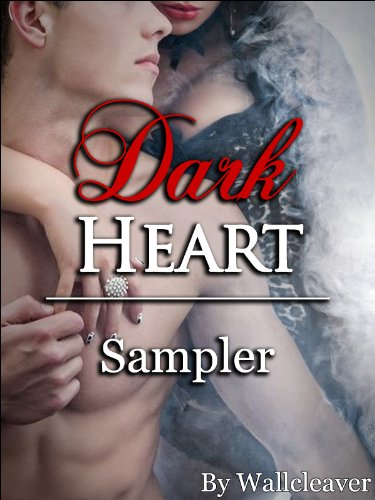 """The Dark Heart: Sampler """"Use Me for Your Wicked Pleasures"""" (Supernatural Seduction Series) (English Edition)"""