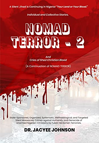 NOMAD TERROR - 2: And Cries of Shed Christian Blood (English Edition)