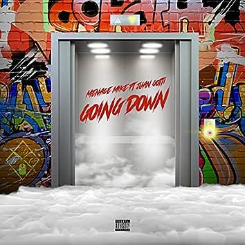 Goin Down (feat. Juan Gotti)
