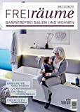 FreiRäume 2021/2022: Ratgeber für barrierefreies Bauen und Wohnen - inkl. kompletter DIN 18040-2. Mit vielen Checklisten und Tipps.