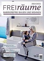 FreiRaeume 2021/2022: Barrierefreies Bauen und Wohnen - inkl. kompletter DIN 18040-2