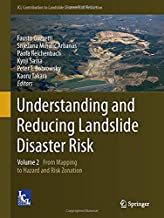 Understanding and Reducing Landslide Disaster Risk: Volume 2 From Mapping to Hazard and Risk Zonation (ICL Contribution to...