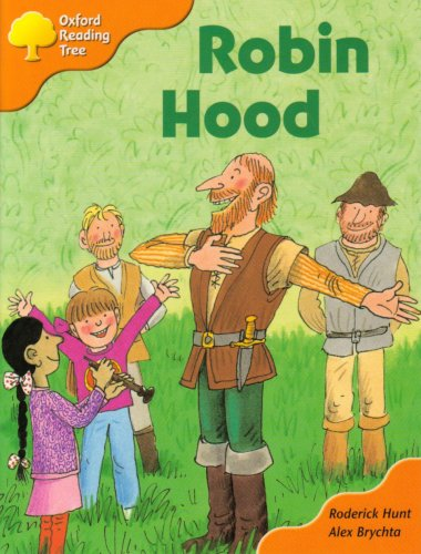 Oxford Reading Tree: Stage 6 and 7: Storybooks: Robin Hoodの詳細を見る