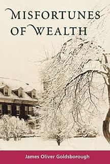 Best misfortunes of wealth Reviews
