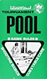 International Tournament Pool, Games Rules, Shooting Basics, Cue & Table Care