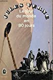 Le tour du monde en 80 jours - J. Hetzel.