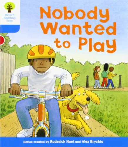 Oxford Reading Tree: Level 3: Stories: Nobody Wanted to Playの詳細を見る