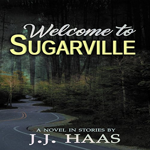 Welcome to Sugarville audiobook cover art