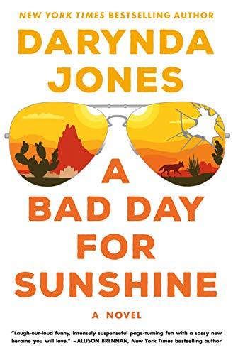 A Bad Day for Sunshine: A Novel (Sunshine Vicram Series, 1)
