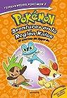 Pokémon. Aventuras en la Región Kalos. El secreto de Zygarde + Aventuras en la Región Teselia. Una verdad legendaria. : Primeras ... para empezar a leer. Dos libros en uno par Varios Autores