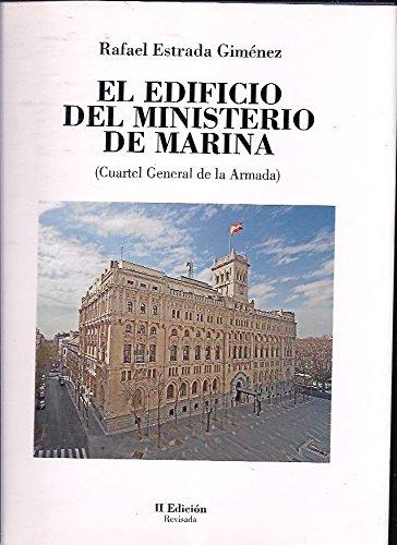 El Edificio del Ministerio de Marina