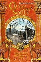 City of Lost Souls: Chroniken der Unterwelt