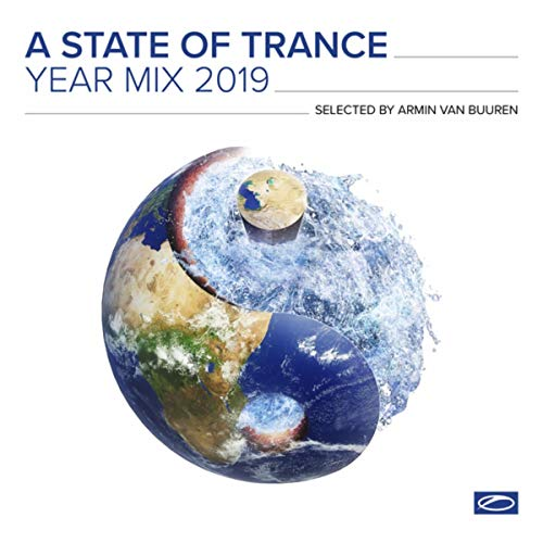 A State Of Trance Year Mix 2019 (Selected by Armin van Buuren) [Explicit]