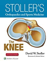 Stoller's Orthopaedics and Sports Medicine: The Knee Package: Print Edition Packaged with Stoller Lecture Videos and Stoller Notes (Stollers Orthopaedics & Sports)
