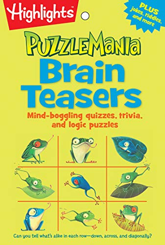 Compare Textbook Prices for Brain Teasers: Mind-boggling quizzes, trivia, and logic puzzles Highlights™ Puzzlemania® Puzzle Pads Csm Edition ISBN 9781629794228 by Highlights