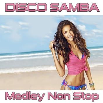 Disco Samba (Medley Non Stop)