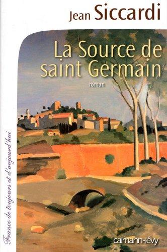 Jean Siccardi - la source de Saint-Germain