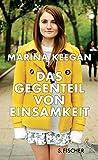 """""""Das Gegenteil von Einsamkeit"""" von Marina Keegan wird… 1"""