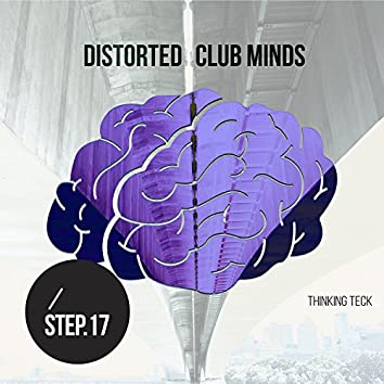 Distorted Club Minds - Step.17