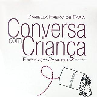 Conversa com criança: Presença-Caminho (Portuguese Edition) cover art