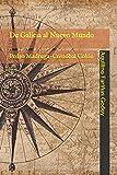 De Galicia al Nuevo Mundo: Pedro Madruga-Cristóbal Colón
